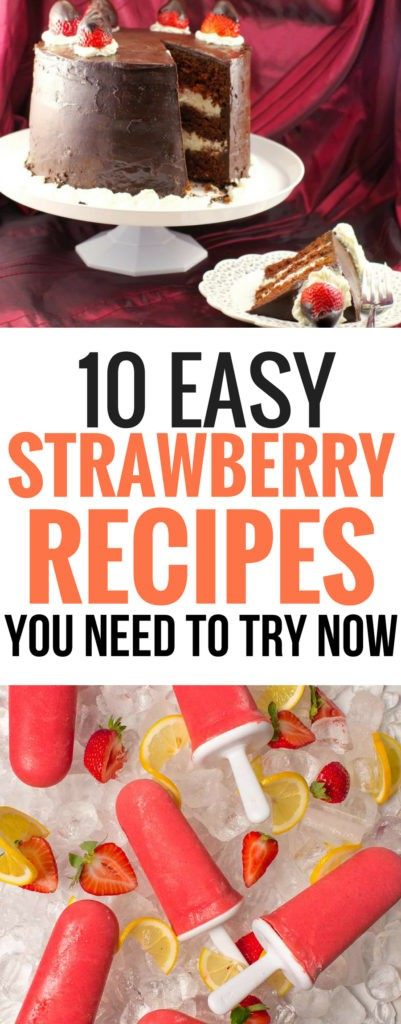 These easy strawberry recipes are THE BEST! I'm so glad I found these simple strawberry recipes. Now I can enjoy strawberry recipes all summer long! Definitely pinning this for later! #strawberryrecipes #summer #easyrecipes #healthyrecipes #food #summerrecipes