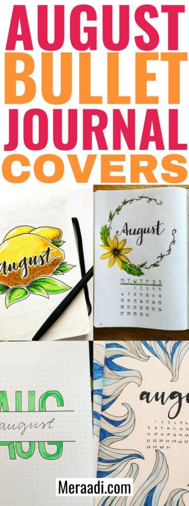 These bullet journal cover pages for August are really cool! I'm so glad I found these bujo layouts for August. Now I know exactly how to design my bullet journal cover page! Definitely pinning this for later! #bujo #bulletjournalcommunity #bulletjournal #planning