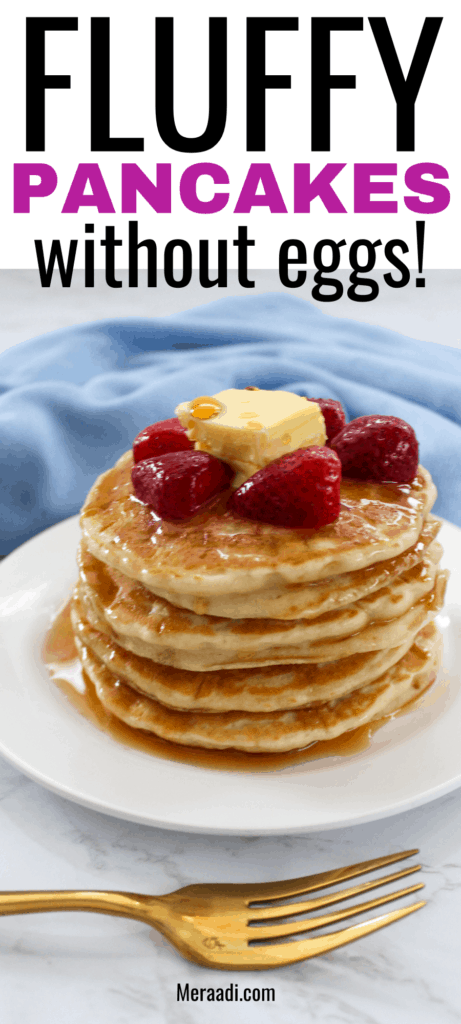 You have to try these amazinly fluffy and tender pancakes without eggs! They're made with simple ingredients and no one will be able to tell these pancakes are eggless!